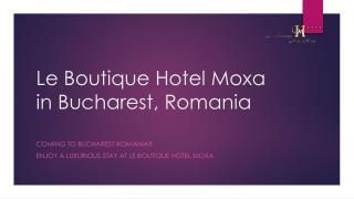 Le Boutique Hotel Moxa