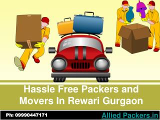 Hassle Free Packers and Movers In Rewari Gurgaon