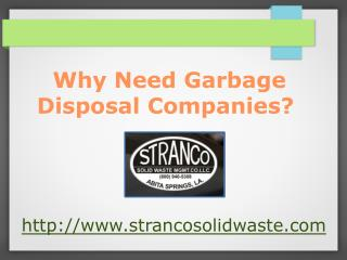 why need garbage disposal companies?