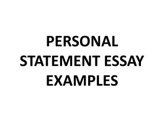 Unlimited and Completely Free Personal Statement Essay