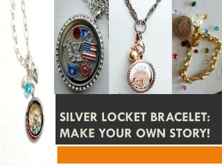 Silver Locket Bracelet: Make your own story!