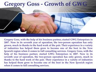 Gregory Goss -  Growth of GWG