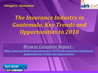Aarkstore - The Insurance Industry in Guatemala