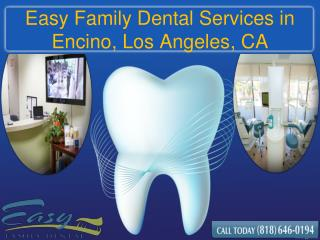 Dental Services in Encino, Los Angeles, CA