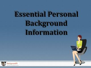 Essential Personal Background Information