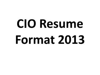 cio resume format 2013
