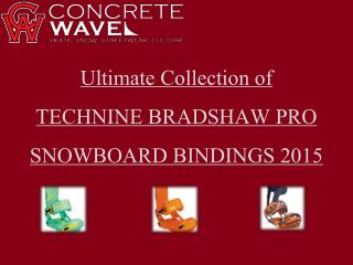 Ultimate Collection of TECHNINE BRADSHAW PRO SNOWBOARD BINDI
