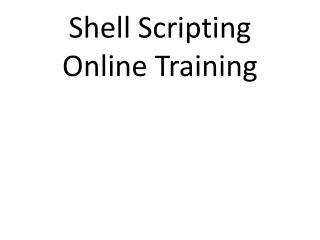 Shell scripting Online Training Online Shell scripting