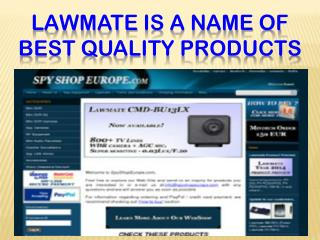 Law mate is a name of best quality products