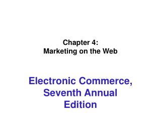 Chapter 4: Marketing on the Web