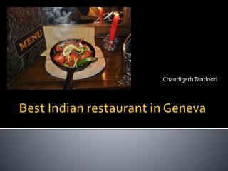 Best Indian Restaurant in Geneva