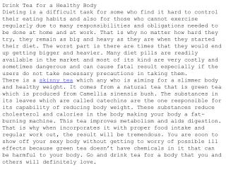 Drink Tea for a Healthy Body