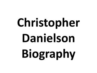 Christopher Danielson Biography