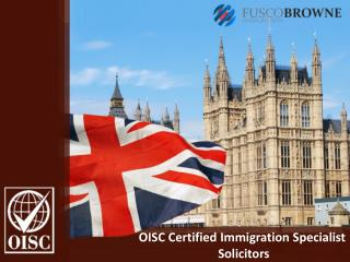 OISC Certified Immigration Specialist Solicitors