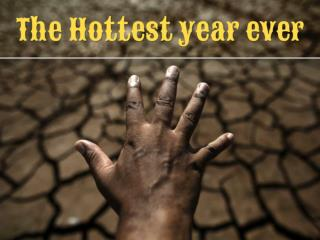 The hottest year ever