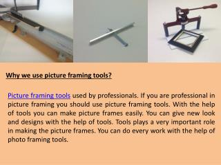 what are the picture framing tools