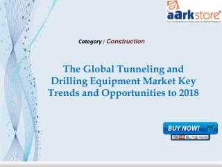Aarkstore - The Global Tunneling and Drilling Equipment Mark