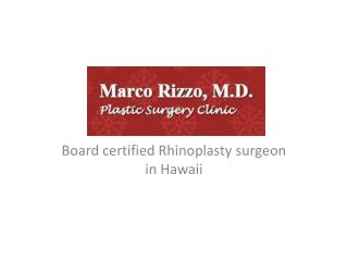 Marco Rizzo, M. D. plastic surgery clinic � Board certified