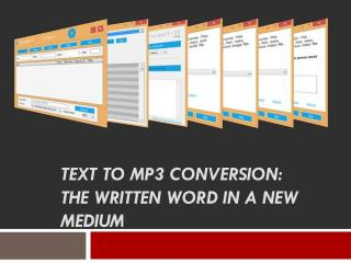 Text to MP3 Conversion The Written Word in a New Medium