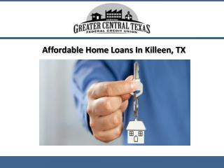 Affordable Home Loans-Killeen, TX