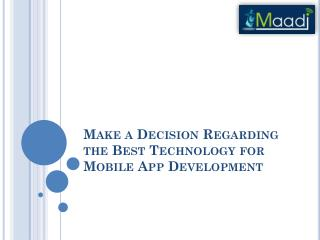 Make Decision Regarding the Best Technology for Mobile App