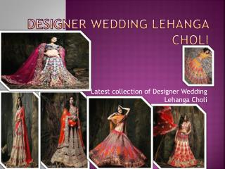 Designer Wedding Lehanga Choli Shop Online
