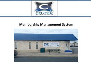 Membership Management System-Centex Technologies