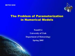 The Problem of Parameterization  in Numerical Models
