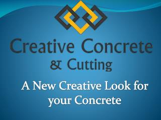 Creative Concrete and Cutting