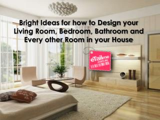 Bright Ideas for how to Design your Living Room, Bedroom