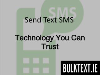Send text messages