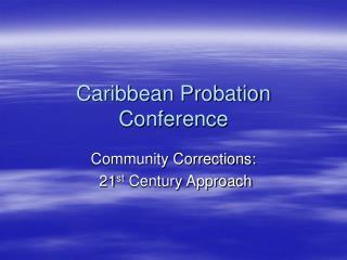Caribbean Probation Conference