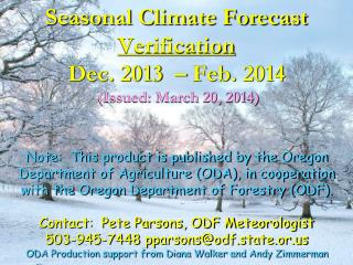 May   July 2012  Verification of Seasonal Climate Forecast  Issued: August 10, 2012