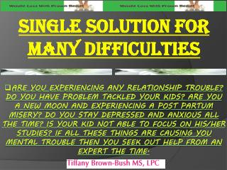 Single Solution for many Difficulties