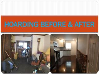 HOARDING BEFORE & AFTER
