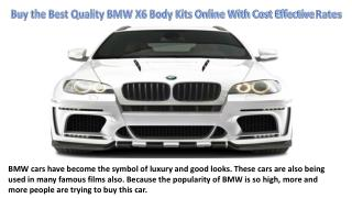 Buy the Best Quality BMW X6 Body Kits Online