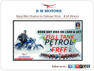 Bajaj Bike Dealers in Dahisar West - R M Motors