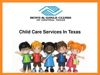 Child Care Services In Texas