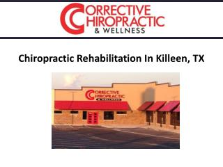 Chiropractic Killeen For Rehabilitation