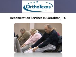 Carrollton Rehabilitation Services