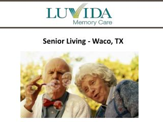 Enrichment- Senior Living Waco, TX