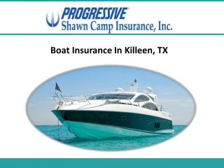 Boat Insurance In Killeen