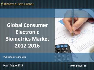 Global Consumer Electronic Biometrics Market 2012-2016