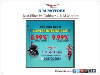 Best Bikes in Dahisar - R M Motors