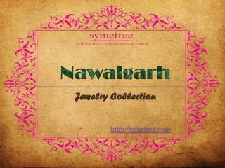 Nawalgarh Jewelry Collection - Brand Symetree
