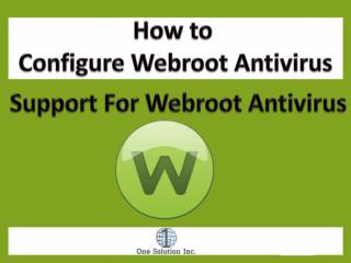 How to Configure Webroot Antivirus Support For Webroot Antiv