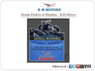 Honda Dealers in Mumbai - R M Motors