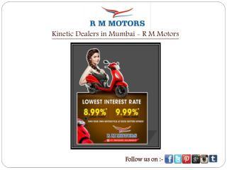 Kinetic Dealers in Mumbai - R M Motors