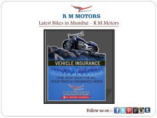 Latest Bikes in Mumbai - R M Motors