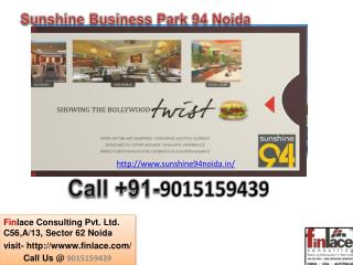 Sunshine Business Park 94 Noida